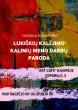 Vilniaus centre -  Lukiškėse kalėjusių nuteistųjų kūrybinių darbų paroda