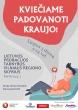 Valstybės (Lietuvos Karaliaus Mindaugo karūnavimo) dienos proga kviečiame padovanoti kraujo Lietuvos žmonėms